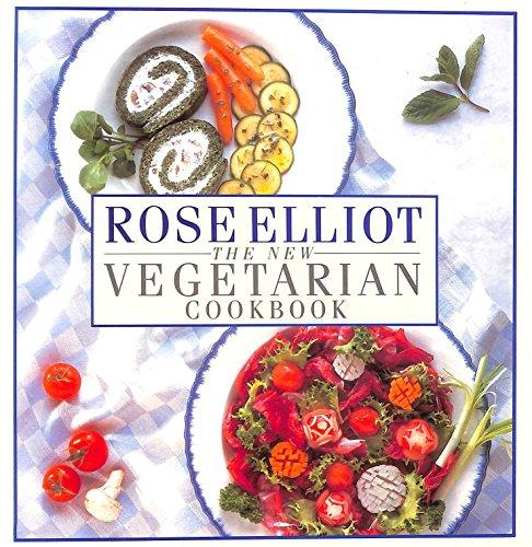 New Vegetarian Cook Book By Rose Elliot