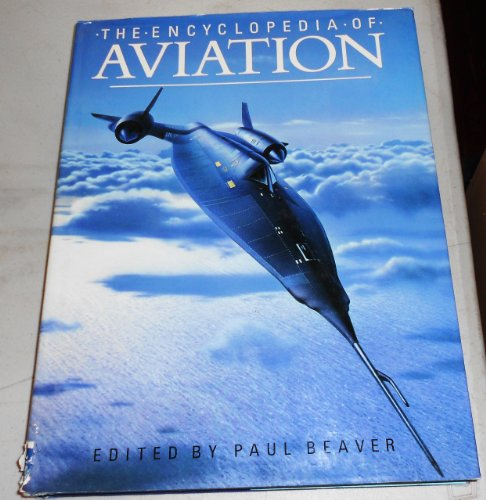 Encyclopaedia of Aviation By Paul Beaver