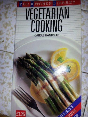 Vegetarian Cooking By Carole Handslip
