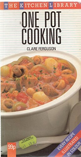 One Pot Cooking By Clare Ferguson