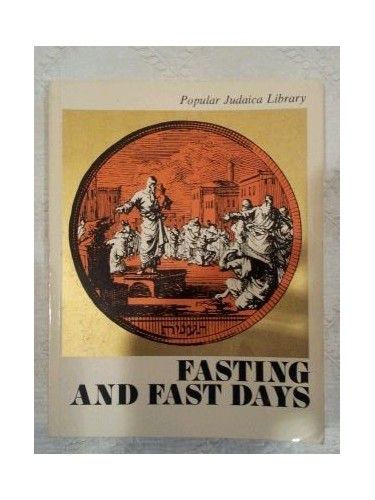 Fasting and fast days (Popular Judaica Library) By Naphtali (Editor) Winter