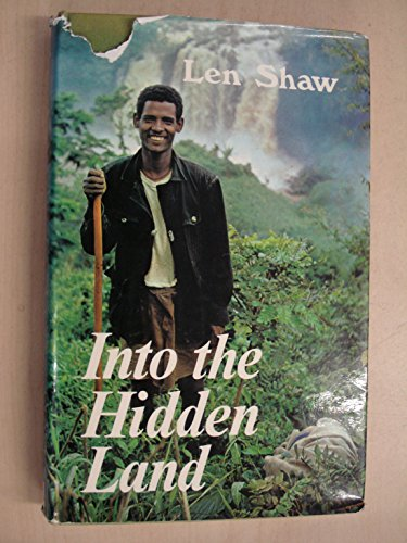 Into the Hidden Land By Len Shaw