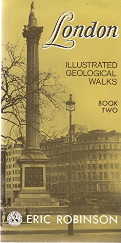 London Illustrated Geological Walks By Eric Robinson