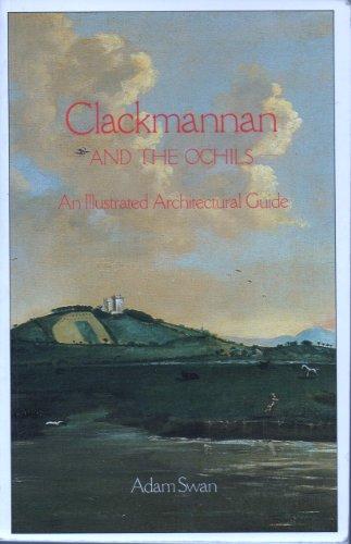 Clackmannan and the Ochils By Adam Swan