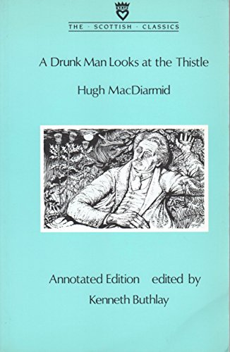 A Drunk Man Looks at the Thistle By Hugh MacDiarmid