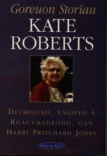 Goreuon Storiau Kate Roberts By Kate Roberts