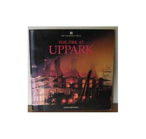 Burning of Uppark by Adam Nicolson