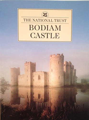 Bodiam Castle By David Thackray (Chief Archaeological Advisor to the National Trust)