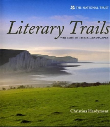 Literary Trails By Christina Hardyment