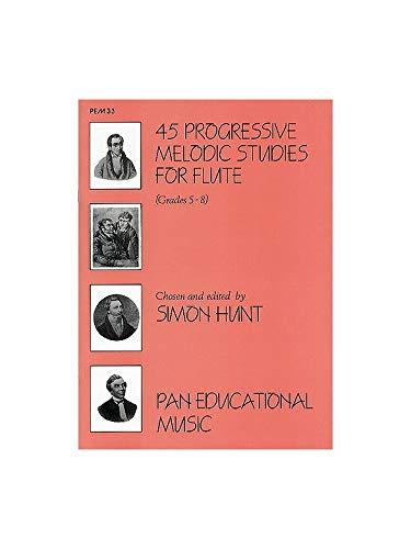 45 Progressive Melodic Studies: Solo Flute By Kohler Furstenau Nicholson and Dressler Ed Hunt
