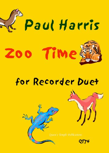 Zoo Time for recorder duet by Paul Harris By Paul Harris