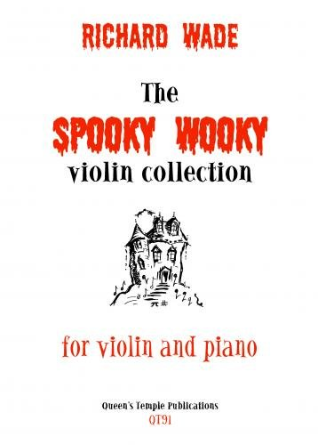 Wade: The Spooky Wooky Violin Collection By Artist: Pye Composer: Wade