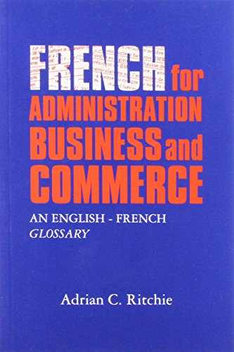 French for Administration, Business and Commerce By Adrian C. Ritchie