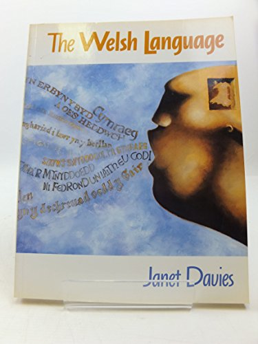 The Welsh Language: A History By Janet Davies