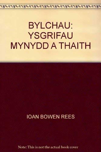 Bylchau By Edited by Ioan Bowen Rees
