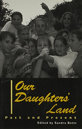 Our Daughters' Land By Edited by Sandra Betts