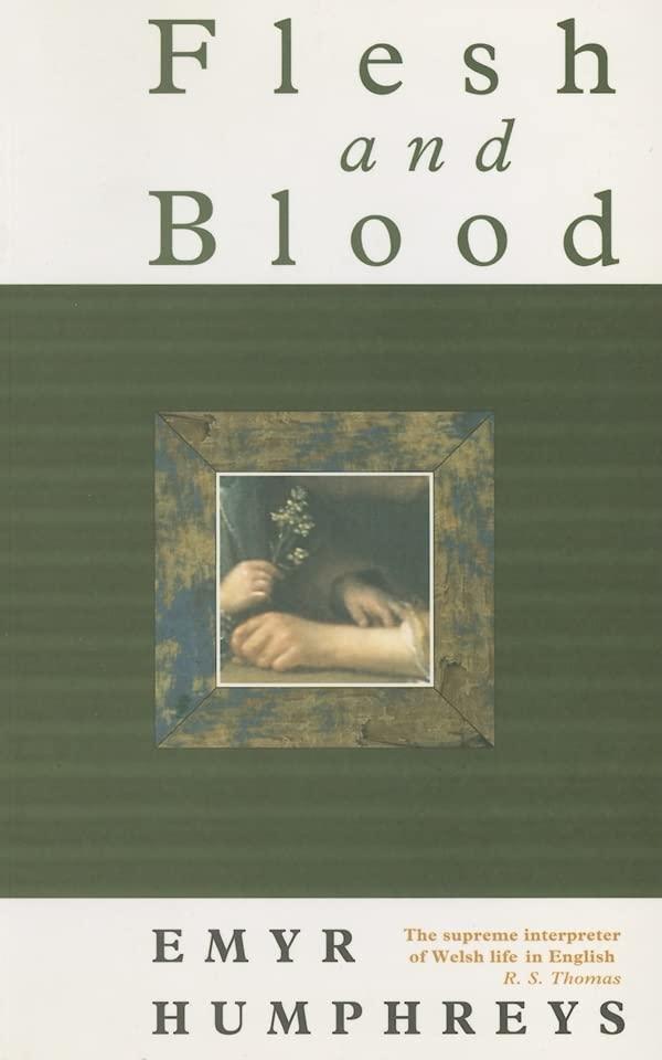 Flesh and Blood By Emyr Humphreys