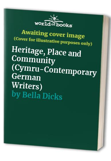Heritage, Place and Community By Bella Dicks