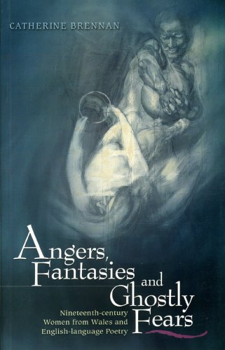 Angers, Fantasies and Ghostly Fears By Catherine Brennan