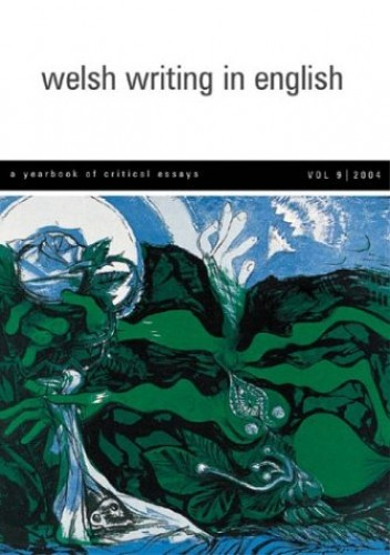 Welsh Writing in English: v.9 By Edited by Tony Brown