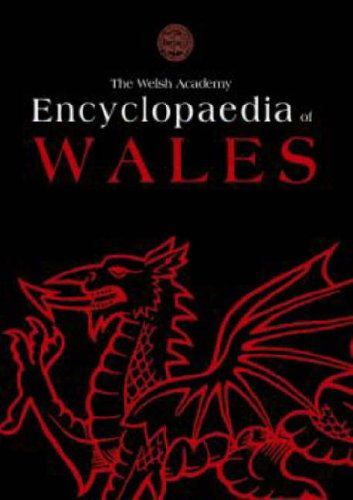 The Welsh Academy Encyclopaedia of Wales By Edited by John Davies