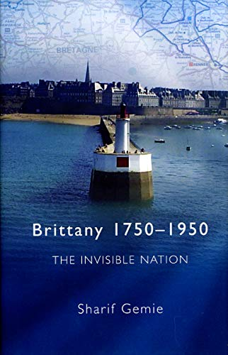 Brittany 1750-1950 By Sharif Gemie