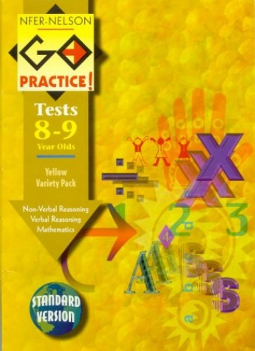 NFER 11 Yellow Variety Pack: Tests for 11+ Preparation: Verbal Reasoning, Non-verbal Reasoning, Mathematics (Standard Version) (Go Practice Tests)