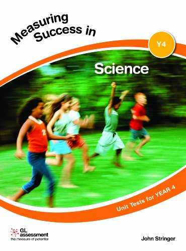 Measuring Success in Science Year 4 By John Stringer