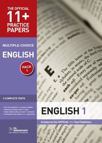 11+ Practice Papers, English Pack 1, Multiple Choice: Test 1, Test 2, Test 3, Test 4 by