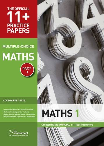 11+ Practice Papers, Maths Pack 1, Multiple Choice By Educational experts