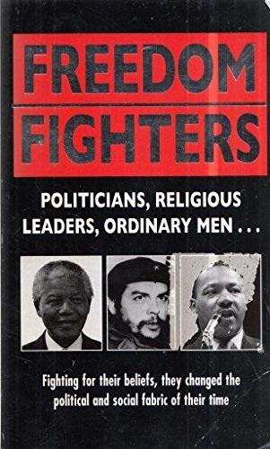 Freedom Fighters By Anne Williams