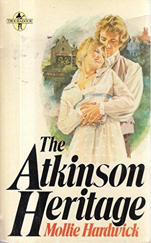 Atkinson Heritage By Mollie Hardwick