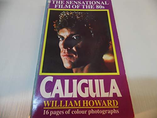 """Caligula"" By William Howard"