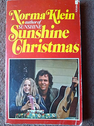 Sunshine Christmas By Norma Klein