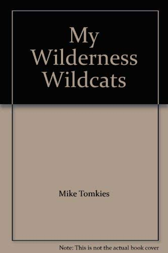 My Wilderness Wild Cats by Tomkies, Mike Paperback Book The Cheap Fast Free Post