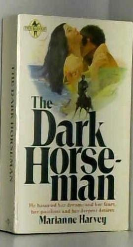 Dark Horseman By Marianne Harvey