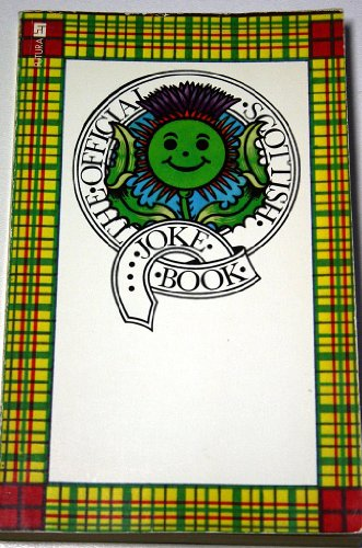 Scottish Joke Book By Edited by Max Hodes