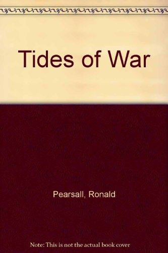 Tides of War By Ronald Pearsall