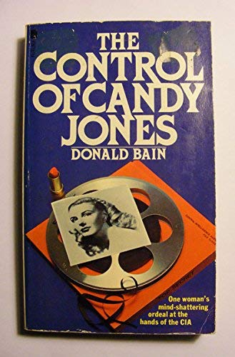 The Control of Candy Jones By Donald Bain