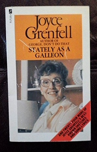 Stately as a Galleon and Other Songs and Sketches By Joyce Grenfell