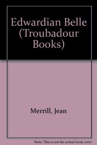 Edwardian Belle By Jean Merrill