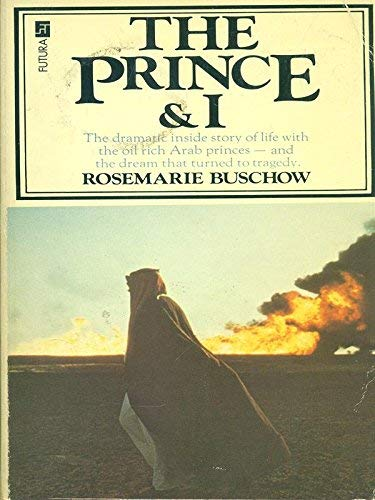 Prince and I By Rosemarie Buschow