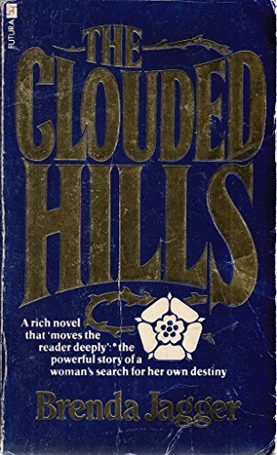 The Clouded Hills By Brenda Jagger