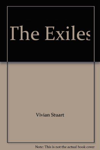 The Exiles By Vivian Stuart
