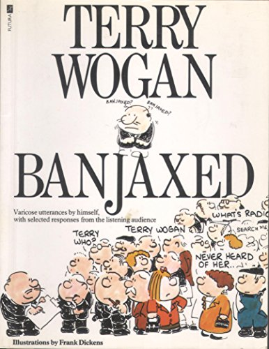 Banjaxed By Sir Terry Wogan, OBE