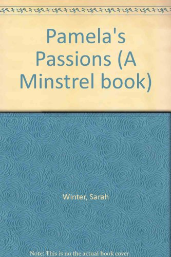 Pamela's Passions By Sarah Winter