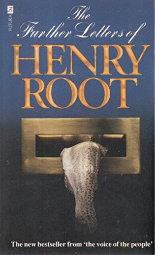 The Further Letters of Henry Root By Henry Root