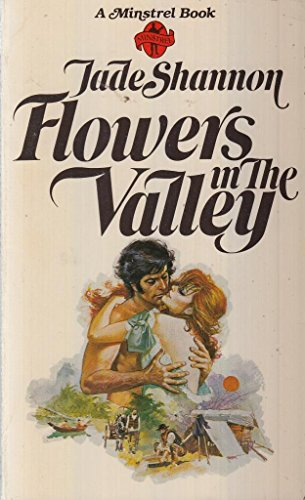 Flowers in the Valley By Jade Shannon