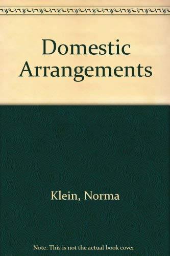 Domestic Arrangements By Norma Klein