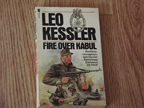 Fire Over Kabul By Leo Kessler